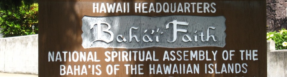 The Bahá'í Faith in Hawai'i